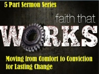 A Faith That Works Sermon Series