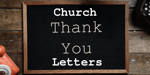 Thank You Letters For Churches Churchletters Org