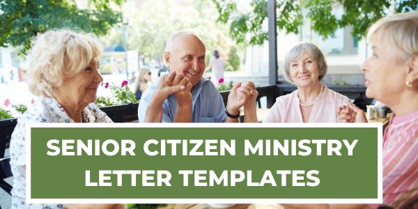senior-citizen-ministry-letter-templates